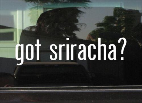 VINYL DECAL STICKER GOT SRIRACHA