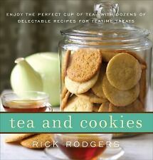 Tea and Cookies: Enjoy the Perfect Cup of Tea--with Dozens of Delectable Recipes