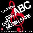 Das ABC der Musiklehre von Ludwig Karl Weber (1979, Taschenbuch)