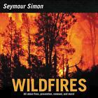 Wildfires von Seymour Simon (2016, Taschenbuch)