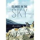 Islands in The Sky by Gates David Author 9781491800348