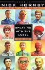 Speaking with the Angel by Riverhead Books (Paperback / softback, 2001)