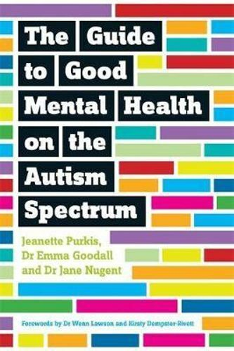 NEW Guide to Good Mental Health on the Autism Spectrum By Yenn Purkis Paperback