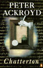 Chatterton by Peter Ackroyd (Paperback, 1993)