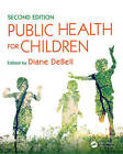 Public Health for Children by Apple Academic Press Inc. (Paperback, 2016)