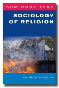 Sociology-of-Religion-SCM-Core-Text-by-Andrew-Dawson-NEW-Book-FREE-amp-FAST