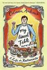 My Usual Table: A Life in Restaurants by Colman Andrews (Paperback, 2015)