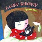 Last Night by Hyewon Yum (2008, Hardcover)