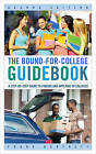 The Bound-for-College Guidebook: A Step-by-Step Guide to Finding and Applying to Colleges by Frank Burtnett (Hardback, 2013)