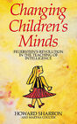 Changing Children's Minds: Feuerstein's Revolution in the Teaching of Intelligence by Martha Coulter, Howard Sharron (Paperback, 1987)