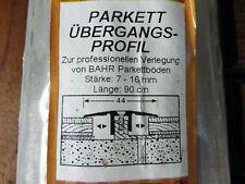 Parkett Parkettleiste Übergangsprofil 7-16mm 44mm Breite gold 900mm Länge OVP