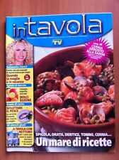 Rivista IN TAVOLA - SORRISI E CANZONI TV - N. 82 Luglio 2005 Ricette con foto
