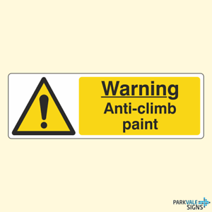 Warning Anti-Climb Paint A4 Pre-Drilled Plastic Sign Caution Hazard Screen Print