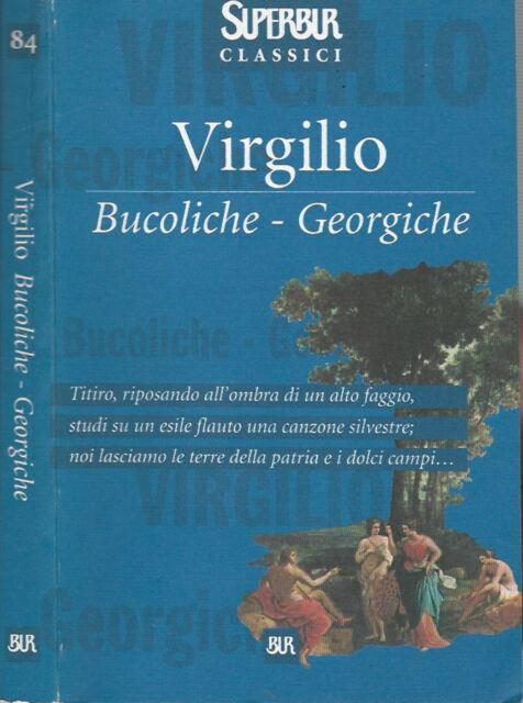 Bucoliche - Georgiche
