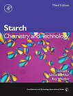 Starch: Chemistry and Technology by Elsevier Science Publishing Co Inc (Hardback, 2005)