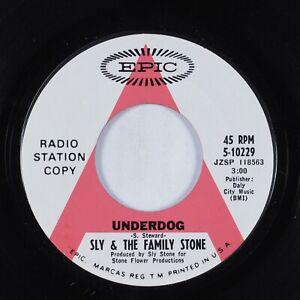 Funk 45 SLY & THE FAMILY STONE Underdog EPIC VG+ promo HEAR
