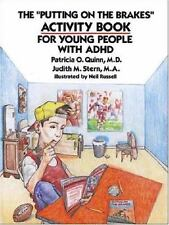 """The """"Putting on the Brakes"""" Activity Book for Young People With ADHD"""