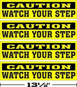 LOT-OF-4-3-034-x13-034-GLOSSY-STICKERS-CAUTION-WATCH-YOUR-STEP