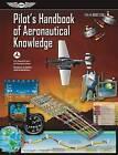 Pilot's Handbook of Aeronautical Knowledge: FAA-H-8083-25B by Federal Aviation Administration (FAA)/Aviation Supplies & Academics (Asa) (Paperback, 2016)