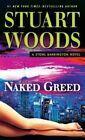 Naked Greed by Stuart Woods (Hardback, 2015)