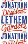 Dissident Gardens by Jonathan Lethem (Paperback, 2015)