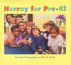 Hurray for Pre-K! by Ellen B. Senisi (2000, Hardcover)