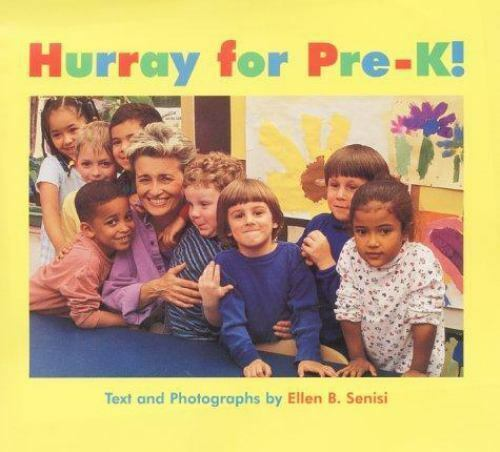 Hurray for Pre-K! by Senisi, Ellen B.