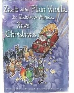 Zadie-and-Plain-Vanilla-the-Rainbow-Alpaca-Save-Christmas-Paperback-or-Softba