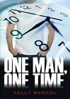 One Man, One Time by Kelly Barcol (Paperback / softback, 2014)