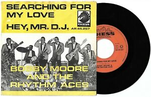 """7"""" BOBBY MOORE & RHYTHM ACES Searching for (Chess 66 HOLLAND) r&b soul unique VG"""