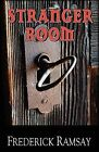 Stranger Room: An Ike Schwartz Mystery by Frederick Ramsay (Paperback / softback, 2009)