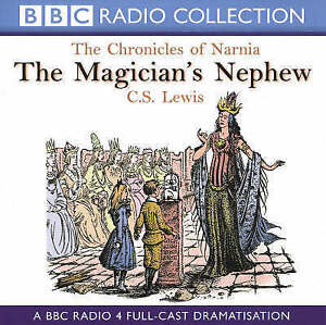 The Chronicles Of Narnia The Magician S Nephew By C S Lewis Cd