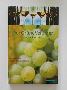 Der-Gruene-Veltliner-Eine-Karriere-Rudolf-Knoll-Jellasitz-Wein-Holzhausen
