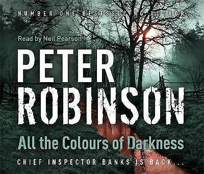 All the Colours of Darkness: DCI Banks 18 by Peter Robinson (CD-Audio, 2008)