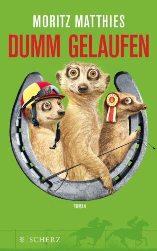 1 von 1 - Dumm gelaufen von Moritz Matthies (2014, Taschenbuch), UNGELESEN