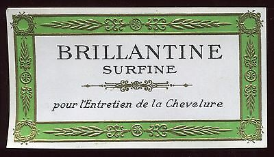 MINI ETIQUETTE PUBLICITAIRE MARQUE BRILLANTINE SURFINE//ENTRETIEN DE LA CHEVELURE