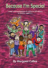 Because I'm Special: A Take-Home Programme to Enhance Self-Esteem in Children Aged 6-9 by Margaret Collins (Mixed media product, 2002)