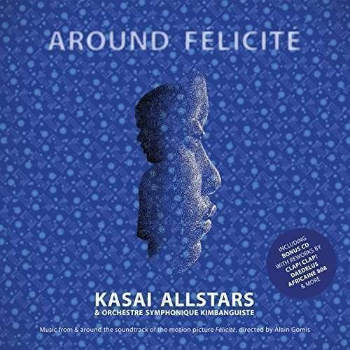 Kasai Allstars / Orchestre Symph - Around Felicite Nuevo LP