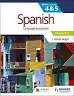 Spanish for the IB MYP 4&5 Phases 1-2: By Concept by J. Rafael Angel (Paperback, 2016)