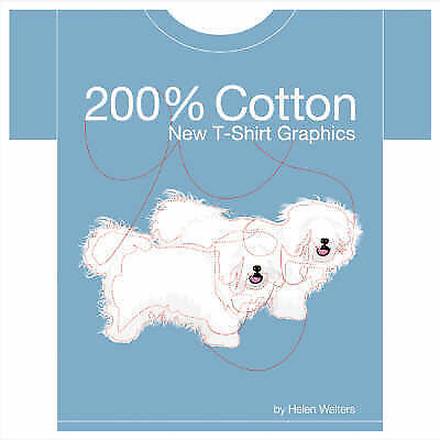 1 of 1 - 200% Cotton: New T-Shirt Graphics by Helen Walters (Paperback, 2004) B5