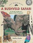 A Get Bushwise: A Bushveld Safari by Nadine Clarke (Paperback, 2001)