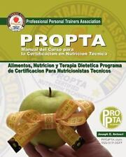 Manual Del Curso para la Certificacion en Nutricion Tecnica by Joseph Antouri...