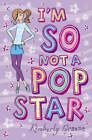 I'm So Not a Pop Star by Kimberly Greene (Paperback, 2008)