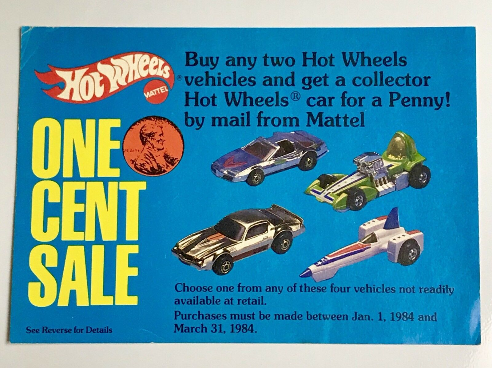 Hot Wheels Wheels Wheels Vintage One Cent Sale Offer 1984 Mail In Order Paper 8f8810