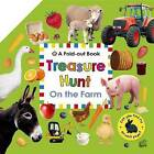 Treasure Hunt: On the Farm: A Fold-Out Book by Roger Priddy (Board book, 2015)