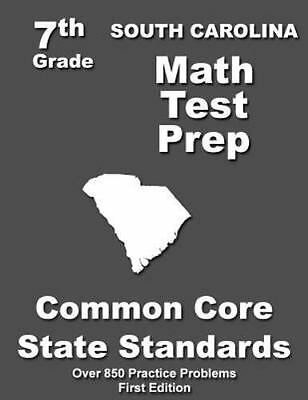 South Carolina Math Test Prep, Grade 7 : Common Core Learning Standards,  Pape    | eBay