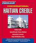 Conversational Haitian Creole by Pimsleur (CD-Audio, 2010)