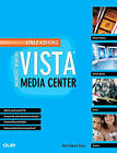 Unleashing Microsoft Windows Vista Media Center by Mark Edward Soper (Paperback, 2008)