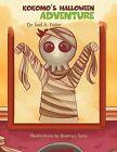 Kokomo's Halloween Adventure by Dr. Joel A. Feder (Paperback, 2012)