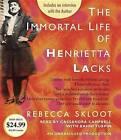 The Immortal Life of Henrietta Lacks by Rebecca Skloot (CD-Audio, 2015)